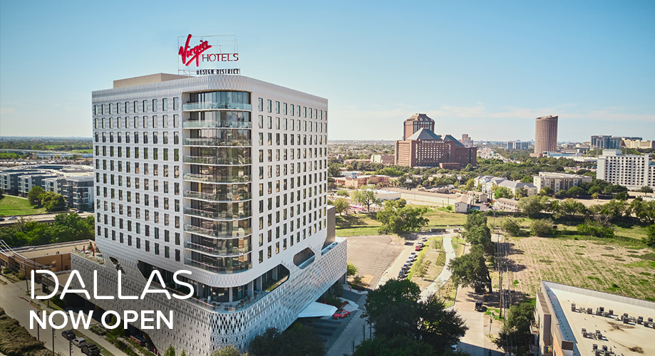 Virgin Hotels Dallas Now Open