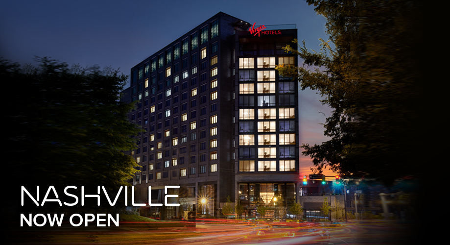Virgin Hotels Nashville Now Open